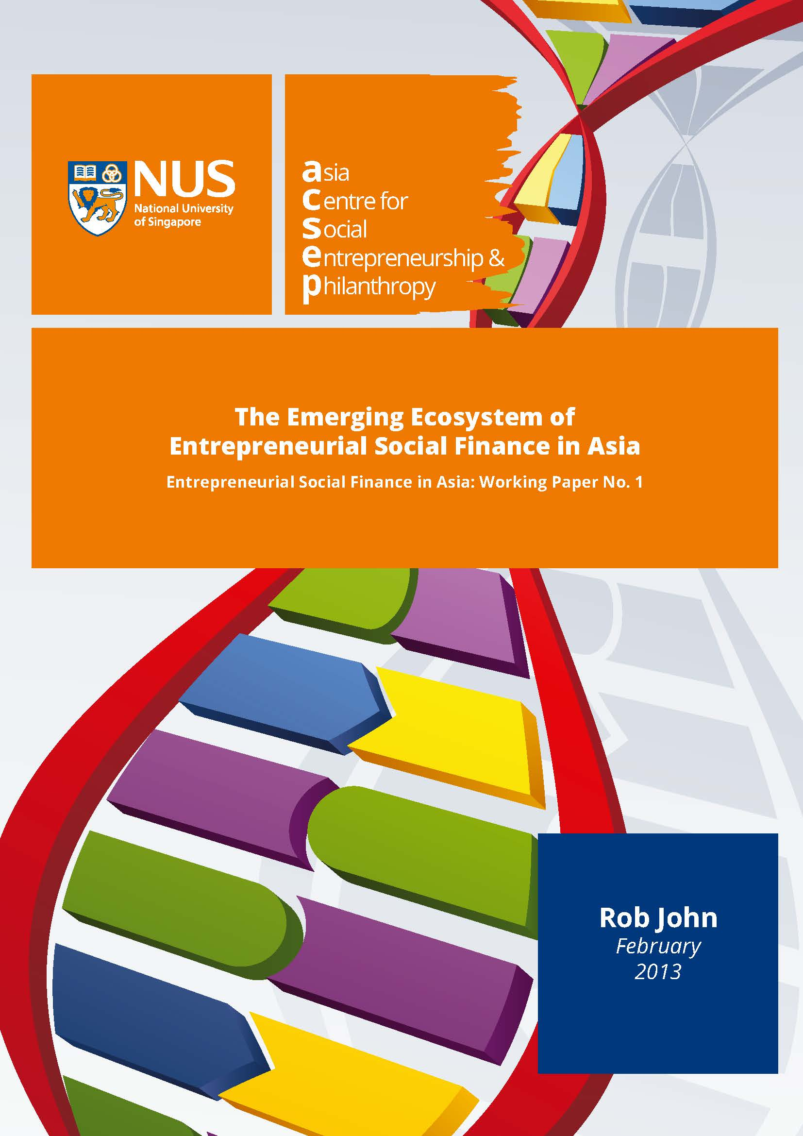 The Emerging Ecosystem of Entrepreneurial Social Finance in Asia