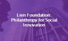 Lien Foundation – Philanthropy for Social Innovation