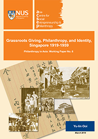 Grassroots Giving, Philanthropy and Identity, Singapore 1919-1959