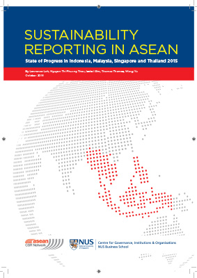 Sustainability Reporting in ASEAN: State of Progress in Indonesia, Malaysia, Singapore and Thailand 2015