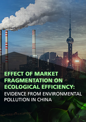 Effect of Market Fragmentation on Ecological Efficiency: Evidence from Environmental Pollution in China