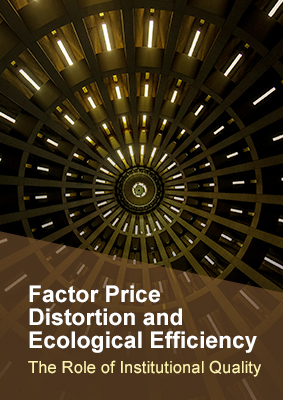 Factor Price Distortion and Ecological Efficiency - The Role of Institutional Quality