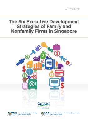 The Six Executive Development Strategies of Family and Nonfamily Firms in Singapore