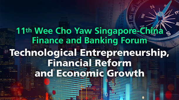 11th Wee Cho Yaw Singapore-China Finance and Banking Forum